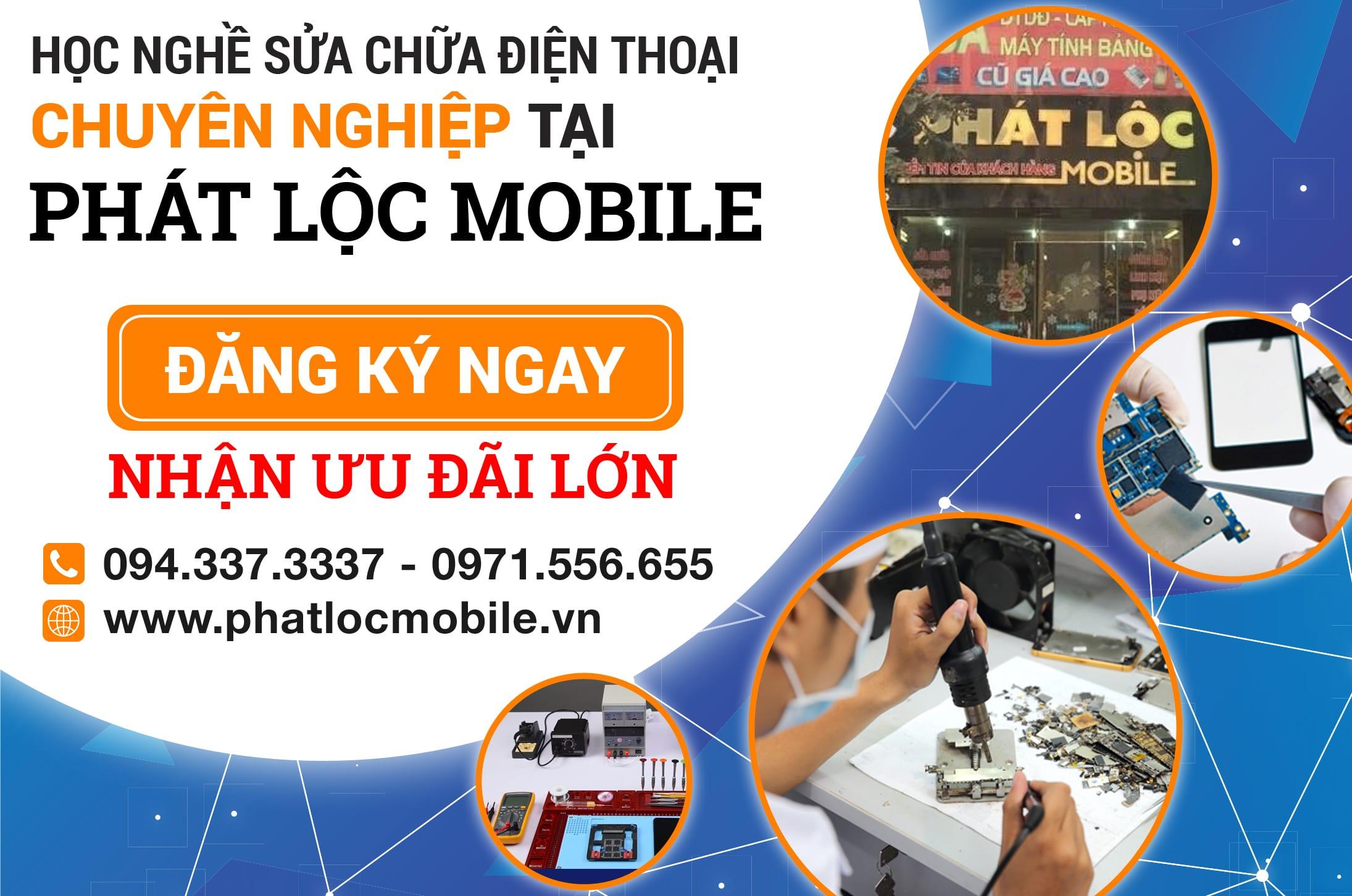 Phát Lộc Mobile - Sửa chữa điện thoại uy tín, chất lượng