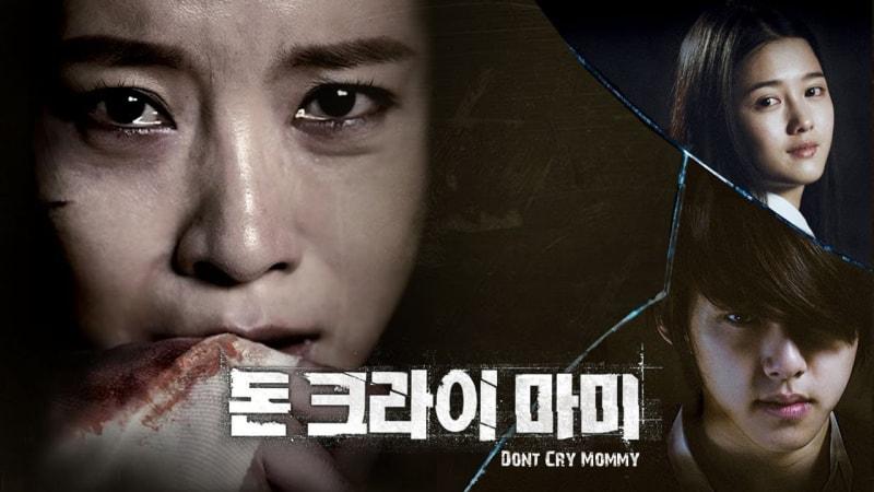Don't Cry, Mommy - Mẹ Ơi Đừng Khóc phim lẻ Hàn Quốc hay nhất mọi thời đại
