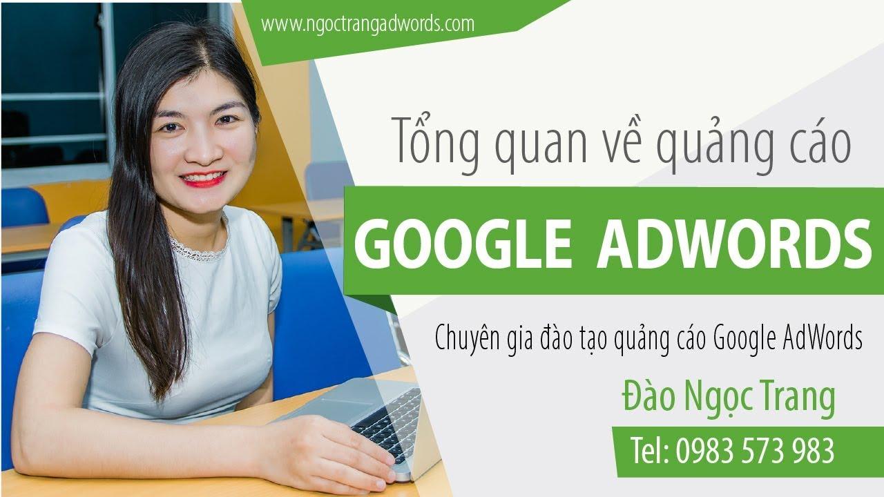 Live Stream :Tổng quan về quảng cáo Google AdWords - Ngọc Trang AdWords -  YouTube